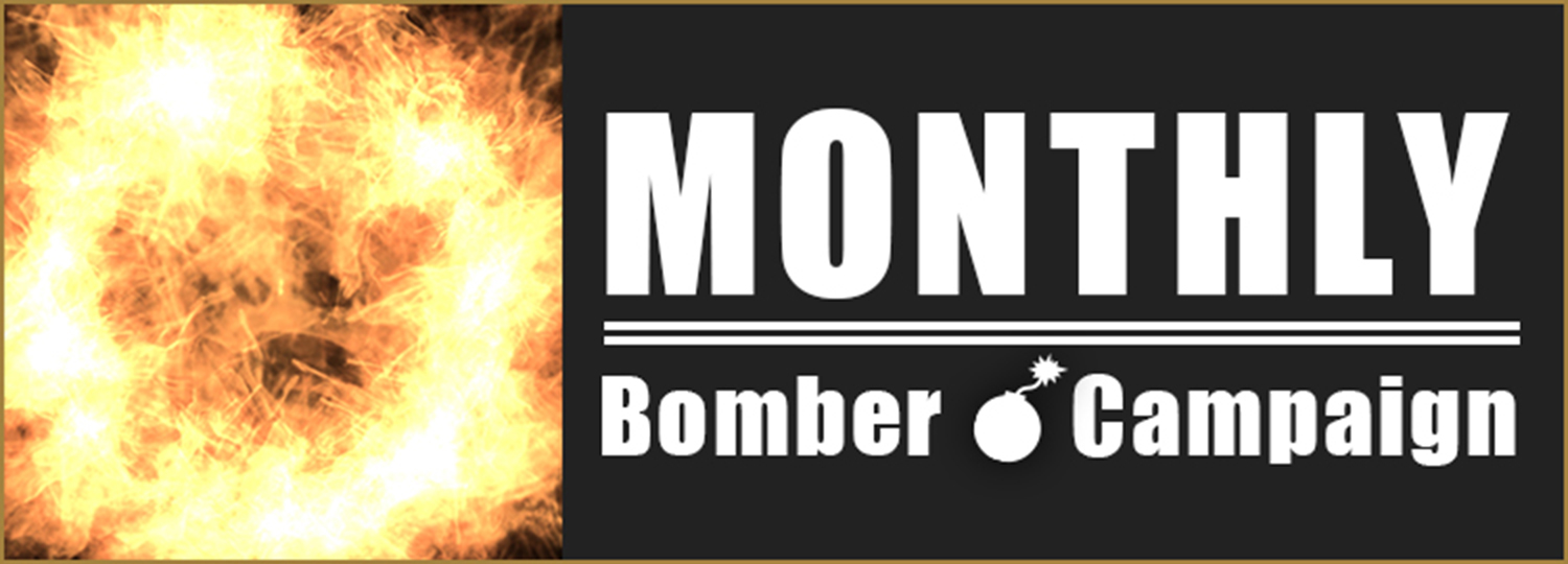 MONTHLY BomberCampaign